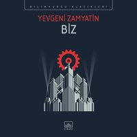 Biz - Yevgeni Zamyatin