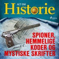 Spioner, hemmelige koder og mystiske skrifter - Alt Om Historie