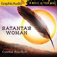 Satanta's Woman [Dramatized Adaptation] - Cynthia Haseloff