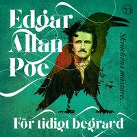 För tidigt begravd - Edgar Allan Poe