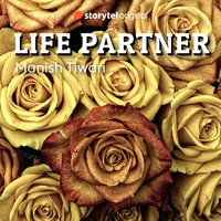 Life Partner - Manish Tiwari