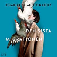 Den sista migrationen - Charlotte McConaghy