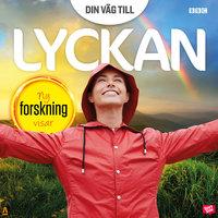 Din väg till lyckan - Orage Forlag