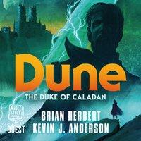 Dune: Duke of Caladan - Brian Herbert, Kevin J. Anderson
