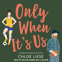 Only When It's Us - Chloe Liese