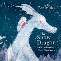 The Snow Dragon - Abi Elphinstone