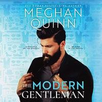 The Modern Gentleman - Meghan Quinn