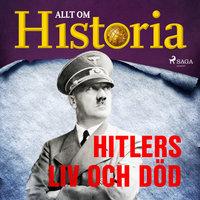 Hitlers liv och död - Allt om Historia