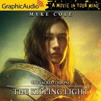 The Killing Light [Dramatized Adaptation] - Myke Cole