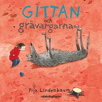 Gittan och gråvargarna - Pija Lindenbaum