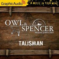 Talisman [Dramatized Adaptation] - Michael John Casey