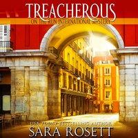 Treacherous - Sara Rosett