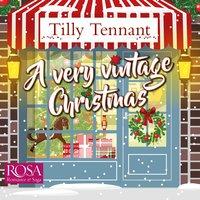 A Very Vintage Christmas: A Heartwarming Christmas Romance - Tilly Tennant