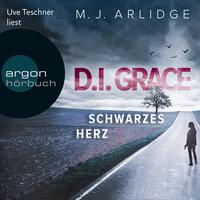 D.I. Helen Grace: Schwarzes Herz - Ein Fall für Helen Grace, Band 2 - Matthew J. Arlidge