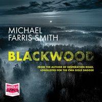 Blackwood - Michael Farris Smith
