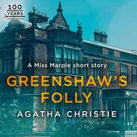 Greenshaw's Folly - Agatha Christie