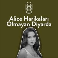 Alice Harikaları Olmayan Diyarda - Dario Fo, Franca Rame