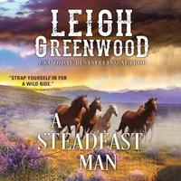 A Steadfast Man - Leigh Greenwood