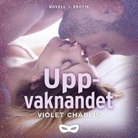 Uppvaknandet - Violet Chablis