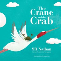 The Crane and The Crab - SR Nathan