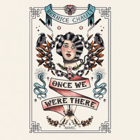 Once We Were There - Bernice Chauly