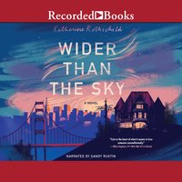Wider Than the Sky - Katherine Rothschild