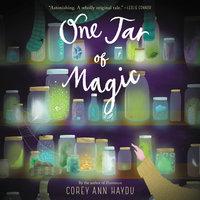 One Jar of Magic - Corey Ann Haydu