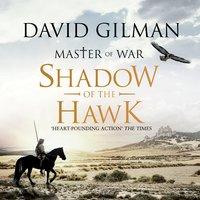 Shadow of the Hawk: Master of War - David Gilman