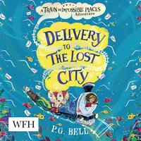 Delivery to the Lost City - P.G. Bell