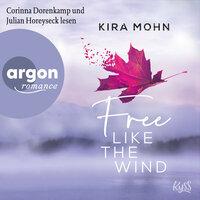 Free like the Wind - Kira Mohn