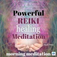 Powerful Reiki Healing Meditation: Morning Meditation - Virginia Harton