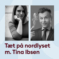 Tæt på nordlyset med Tina Ibsen & Christian Fuhlendorff - Storydays