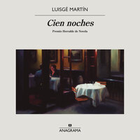 Cien noches - Luisgé Martín