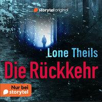 Die Rückkehr - Lone Theils