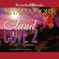 Sand Cove 2: Cold Summer - Niyah Moore