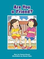 Are You a Friend? - Tamera Bryant