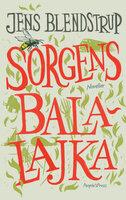 Sorgens balalajka - Jens Blendstrup