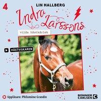 Indra Larssons vilda hästkärlek - Lin Hallberg