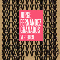Vertebral - Jorge Fernández Granados