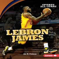 LeBron James - Jon M. Fishman