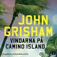 Vindarna på Camino Island - John Grisham