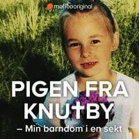 Pigen fra Knutby - Min barndom i en sekt - Linnéa Kuling