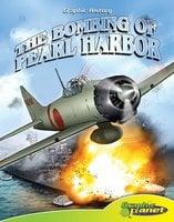 The Bombing of Pearl Harbor - Joe Dunn