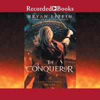 The Conqueror - Bryan Litfin