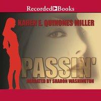 Passin' - Karen E. Quinones Miller