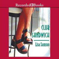 Club Sandwich - Lisa Samson