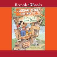 Jigsaw Jones: The Case of the Bear Scare - James Preller