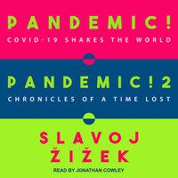 Pandemic! & Pandemic! 2 - Slavoj Žižek