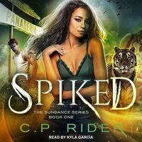 Spiked - C.P. Rider