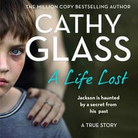 A Life Lost - Cathy Glass